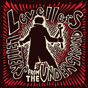 Levellers - Letters From The Underground 2017 (Deluxe 2CD Edition)