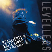Levellers - Headlights, White Lines, Black Tar Rivers 2LP (Midnight Blue Vinyl)