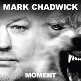 Mark Chadwick - CD Bundle (Moment + All The Pieces)