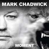 Mark Chadwick - Moment (Vinyl LP)